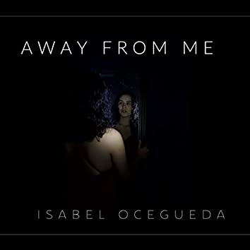 Away from Me