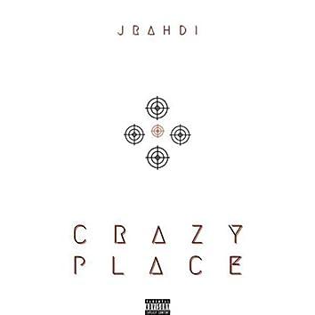 Crazy Place
