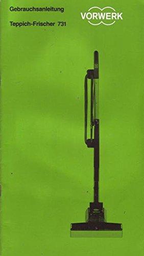 Vorwerk Teppich-Frischer 731 Gebrauchsanleitung