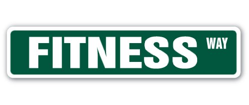 "FITNESS Street Sign exercise workout gym athlete instructor | Indoor/Outdoor | 24"" Wide Plastic Sign"