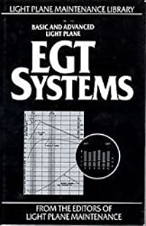 Basic and Advanced Light Plane EGT Systems (The Light Plane Maintenance Library)