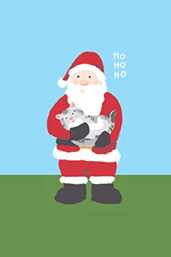 """Ho Ho Ho : Santa Claus holding Cute Tabby Cat Notebook: Christmas Gift for Grey Tabby Cat Lovers   Lined Notebook with Xmas ornament border   6""""x9""""   120 pages"""