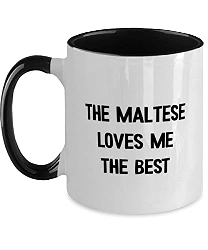 N\A Taza de café maltesa de Dos Tonos - The Maltés Loves Me The Best - Funny Maltés Lover - Ideal para cumpleaños, Navidad, él, Ella, Hombres, Mujeres