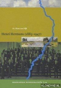 Henri Hermans (1883-1947): de grondlegger van het Limburgs muziekleven