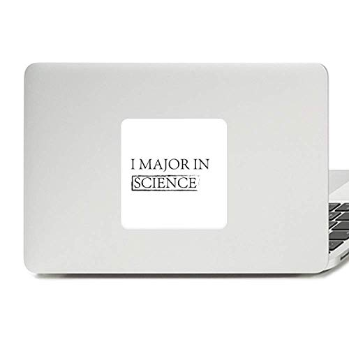 Quote I Major in Science Decal Vinyl Skin Laptop Sticker PC Decoration
