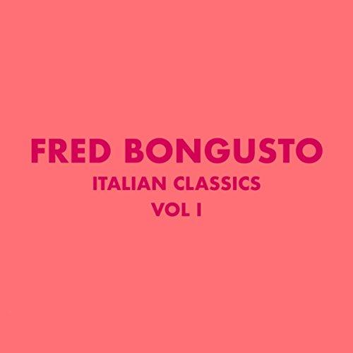 Italian Classics: Fred Bongusto, Vol. 1