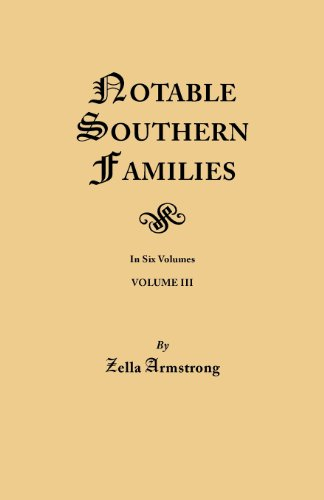 Notable Southern Families, Vol. 3 (#163) download ebooks PDF Books