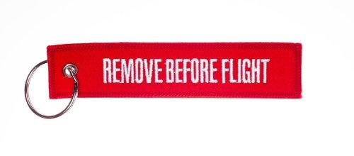 "Porte Clés - "" Remove Before Flight """