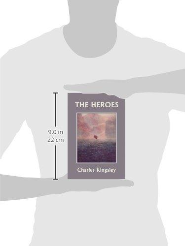 The Heroes, Illustrated Edition (Yesterday's Classics)