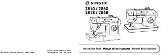 Singer 2810-2860-2818-2868 Sewing Machine/Embroidery/Serger Owners Manual Reprint [Plastic Comb]