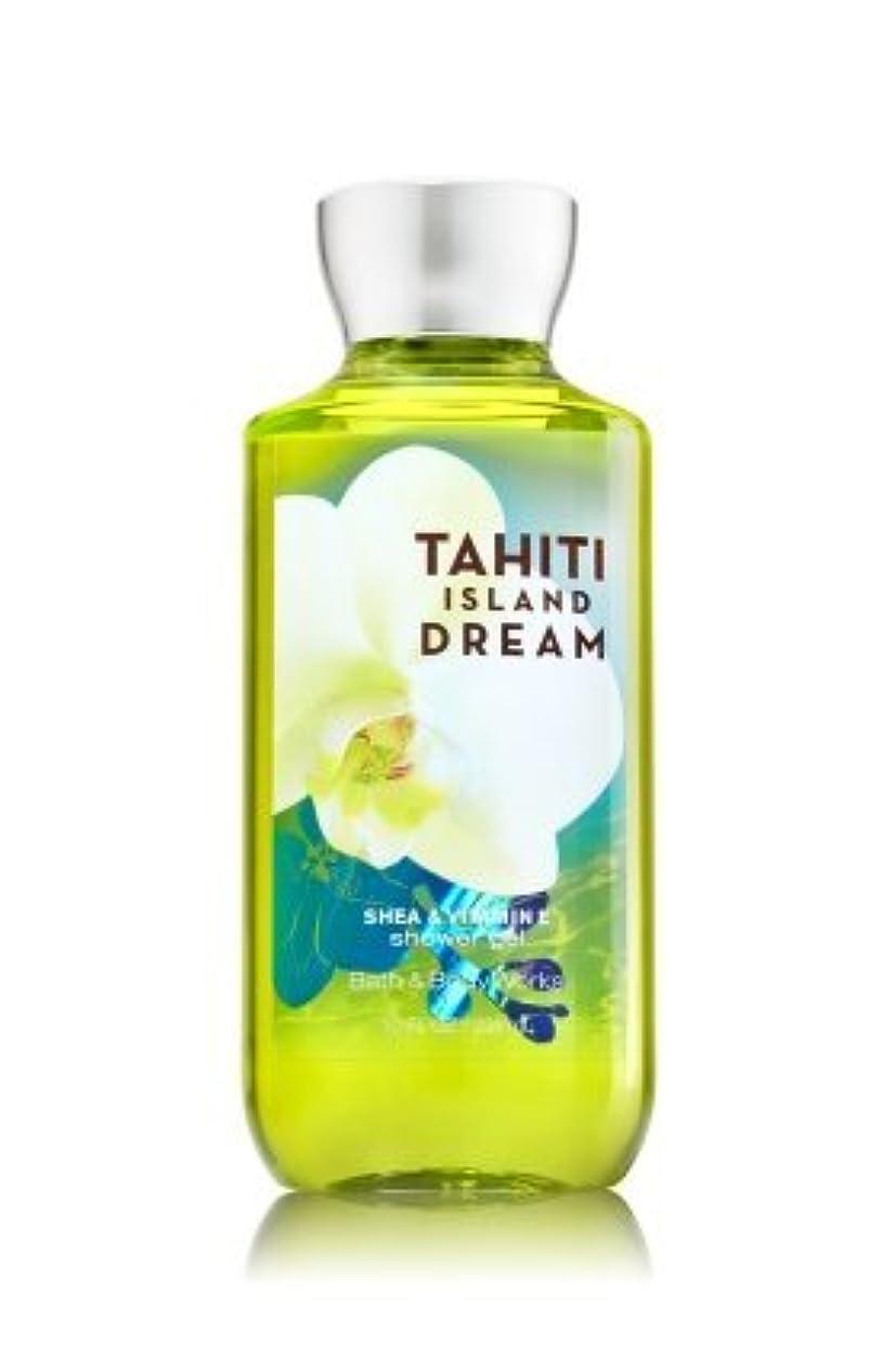 曖昧な振り返る寛容【Bath&Body Works/バス&ボディワークス】 シャワージェル タヒチアイランドドリーム Shower Gel Tahiti Island Dream 10 fl oz / 295 mL [並行輸入品]