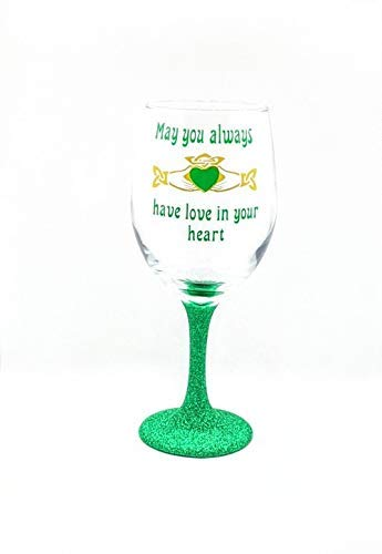 Irish Claddagh Irish St. Patrick's Day Glitter Stem Or Stemless Wine Glass | May You Always Have Love in Your Heart | Celtic | Celtic Heart