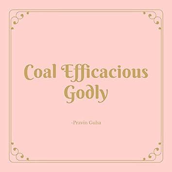 Coal Efficacious Godly
