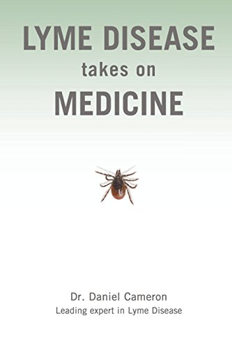 Lyme Disease Takes on Medicine
