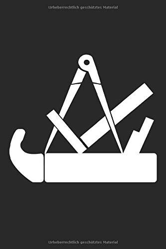 Schreiner Tischler Zunftzeichen: Schreinerei Hobel und Zirkel Zeichen Geschenke Notizbuch liniert (A5 Format, 15,24 x 22,86 cm, 120 Seiten)