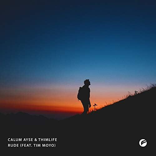 Calum Ayse & Thimlife feat. Tim Moyo