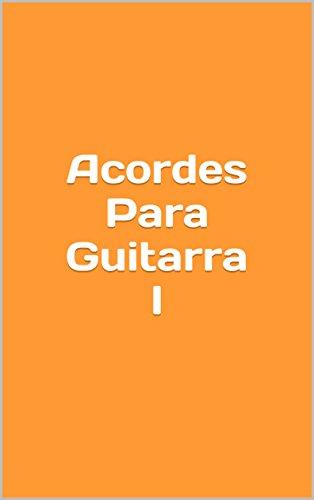 Acordes Para Guitarra I eBook: Salinas, Sebastian: Amazon.es ...