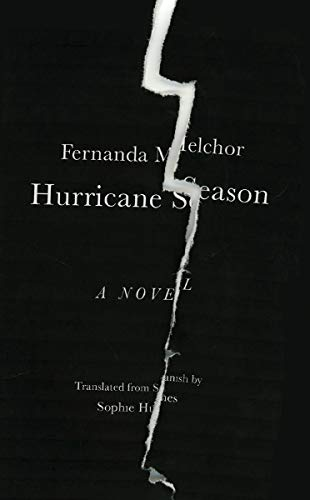 Compare Textbook Prices for Hurricane Season  ISBN 9780811228039 by Melchor, Fernanda,Hughes, Sophie