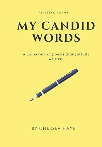 My Candid Words: A Collection of Poems
