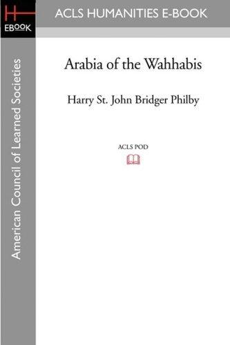 Arabia of the Wahhabis by Harry St John B Philby (2008-11-07)