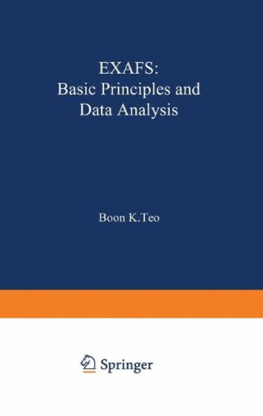 考古学僕のどういたしましてEXAFS: Basic Principles and Data Analysis (Inorganic Chemistry Concepts)