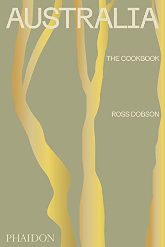 Compare Textbook Prices for Australia: The Cookbook  ISBN 9781838662417 by Dobson, Ross