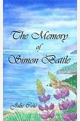 The Memory of Simon Battle Paperback