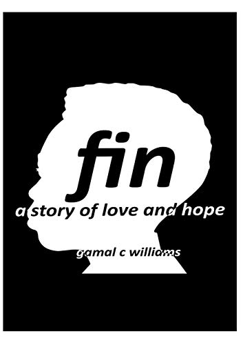 FIN: A Story Of Love and Hope