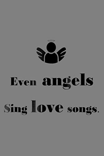 Angels And Love Songs: Notebook Planner - 6x9 inch Daily Planner Journal, To Do List Notebook, Daily Organizer, 114 Pages