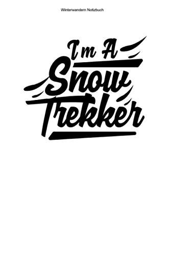 Winterwandern Notizbuch: 100 Seiten | Kariert | Wanderung Wandern Geschenk Schneeschuh Team Schnee Winter Wanderer Winterwanderer Schneeschuhwandern Schneewanderer