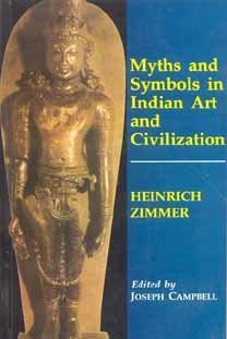 Myths and Symbols in Indian Art and Civilisation by Heinrich Zimmer (1990-08-06)