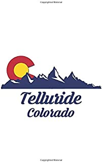 Telluride Colorado: CO City State Skiing Hiking Fishing Notebook Lined Wide Ruled Paper Stylish Diary Vacation Travel Planner 6x9 Inches 120 Pages