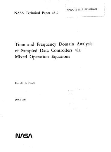 Time and frequency domain analysis of sampled data controllers via mixed operation equations (English Edition)
