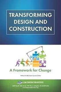 Transforming Design & Construction: A Framework for Change