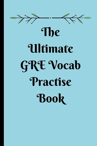 The ULTIMATE GRE Practise B