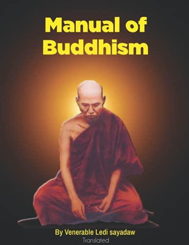 Manual of Buddhism: Translated