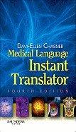 Medical Language Instant Translator 4TH EDITION