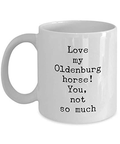 N\A Oldenburg Horse Lrge Kaffeetasse, Liebhaber Neuheit Geschenkideen für Frauen, Shoer, Verwandte Gag Geschenke mit Pferden, Sympathie, Ausbilder, Tierarzt, Rennen