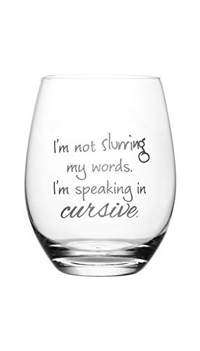 Lushy Wino – I'm Not Slurring My Words. I'm Speaking in Cursive. Cute, Novelty, Etched Stemless 18-Ounce Wine Glass with Funny Sayings in Gift Box