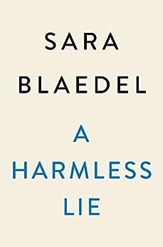 Una mentira inofensiva de Sara Blaedel