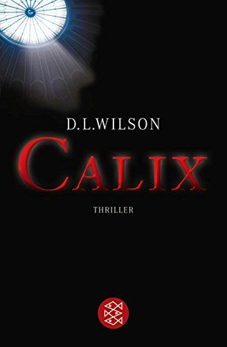 CALIX: Thriller (Unterhaltung, Band 17618)