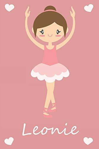 Leonie: modernes personalisiertes Ballerina Schreibheft / Notizbuch / Tagebuch | viele Vornamen verfügbar | 100 Seiten | liniert | Ballett | Schulanfang | individuelle Geschenkidee für Mädchen