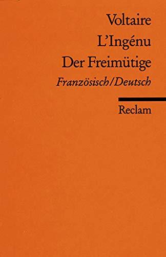 L'Ingénu /Der Freimütige: Franz. /Dt (Reclams Universal-Bibliothek)