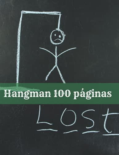 Hangman 100 páginas: libro brillante para niños 100 divertidos rompecabezas de verdugo de un jugador para niños, juego de viaje del ahorcado, tamaño 6 ... juego, regalo perfecto (para niños y adultos)