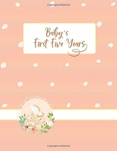 Baby's First 5 Years: The Complete Memory Book and Journal for Adopted Babies and Toddlers (Fairy)