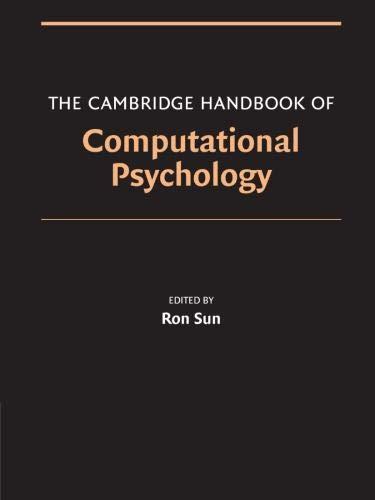 The Cambridge Handbook of Computational Psychology (Cambridge Handbooks in Psychology)
