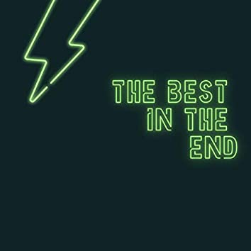 The Best in the End