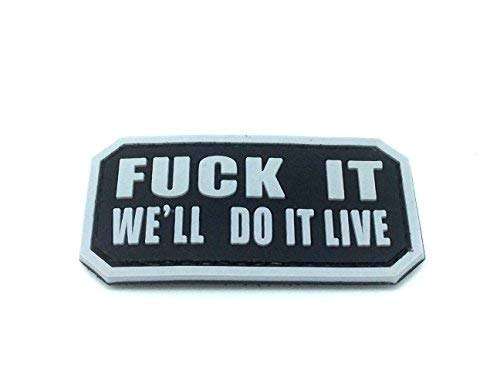 Fuck It We'll Do It Live PVC Airsoft Velcro Patch