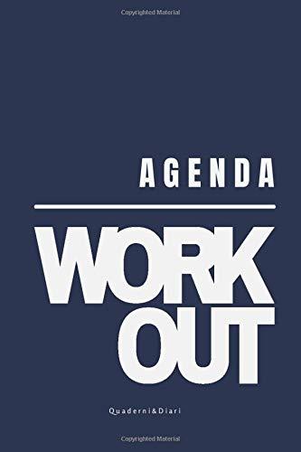 Agenda WorkOut Allenamento: Diario di 8 settimane per registrare gli allenamenti   Taccuino per monitorare gli obiettivi di fitness e di alimentazione   Copertina Blu 6x9' (15x23 cm)