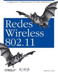Redes wireless 802.11 (Anaya Multimedia/o'reilly)